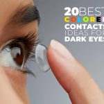Colored Contacts Ideas for Dark Eyes